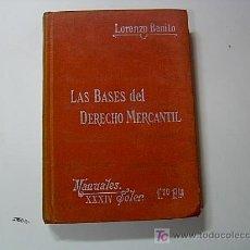 Libros antiguos: LAS BASES DEL DERECHO MERCANTIL- Nº 34 - MANUALES SOLER , S/F APROX.1905. Lote 8075935