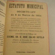Libros antiguos: ESTATUTO MUNICIPAL,DECRETO LEY DE 8 DE MARZO DE 1924-GONGORA CASA EDT. MAD. 1926. VER FOTOS. Lote 17454922