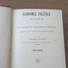 Libros antiguos: ECONOMÍA POLÍTICA .. POR CLEMENTE VIDAURRE Y ORUETA 1898. Lote 13666480