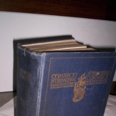 Libros antiguos: ANTIGUEDADES LIBROS - LIBRO COMERCIO INTERNACIONAL - ANUARIO MUNDIAL 1930. Lote 32576417