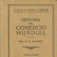 Libros antiguos: HISTORIA DEL COMERCIO MUNDIAL. Lote 17052984