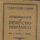 Libros antiguos: INTRODUCCION AL DERECHO HISPANICO VOLUMEN DOBLE. Lote 25761303