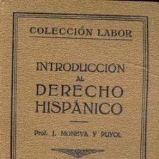 Libros antiguos: INTRODUCCION AL DERECHO HISPANICO VOLUMEN DOBLE. Lote 210707554