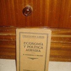 Libros antiguos: ECONOMÍA Y POLÍTICA AGRARIA. Lote 6445079