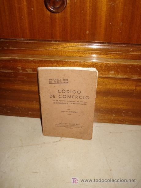 CÓDIGO DE COMERCIO ESPAÑOL (Libros Antiguos, Raros y Curiosos - Ciencias, Manuales y Oficios - Derecho, Economía y Comercio)