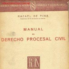 Libri antichi: MANUAL DE DERECHO PROCESAL CIVIL POR RAFAEL DE PINA ( CATEDRATICO DE LA UNIVERSIDAD DE SEVILLA). Lote 23177134