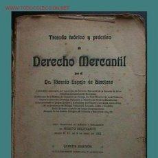 Libros antiguos: TRATADO TEÓRICO Y PRÁCTICO DE DERECHO MERCANTIL (TOMO II). Lote 26739885
