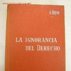 Libros antiguos: EL PROBLEMA DE LA IGNORANCIA DEL DERECHO-MANUALES SOLER Nº.12-J. COSTA-S.FECHA-BAR M. SOLER, EDT. Lote 16693138