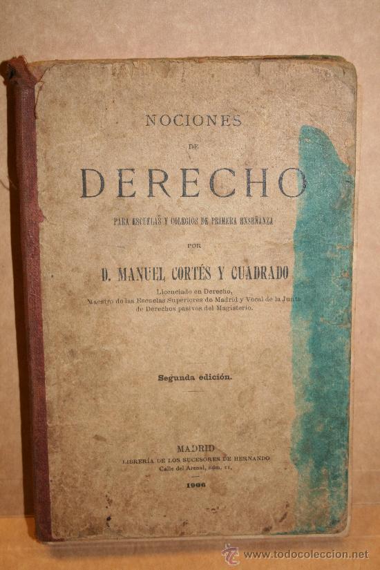 NOCIONES DE DERECHO (Libros Antiguos, Raros y Curiosos - Ciencias, Manuales y Oficios - Derecho, Economía y Comercio)