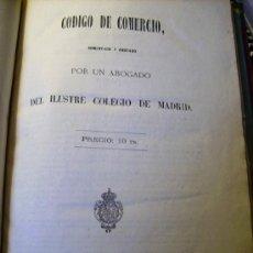 Libros antiguos: CODIGO DE COMERCIO DE 1822 ( EDICION DE 1867 ). Lote 27514756