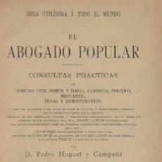 Libros antiguos: EL ABOGADO POPULAR CONSULTAS PRACTICAS OBRA EN 6 TOMOS A-DE-397,2. Lote 17522211