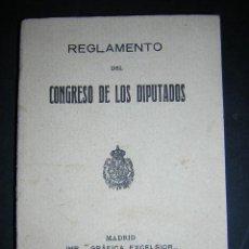 Libros antiguos: 1918 - REGLAMENTO DEL CONGRESO DE LOS DIPUTADOS. Lote 20415960