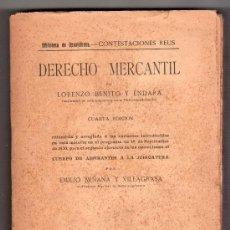 Libros antiguos: DERECHO MERCANTIL POR LORENZO BENITO ENDARRA. EDITORIAL REUS 4ª ED. MADRID 1931. Lote 14603960