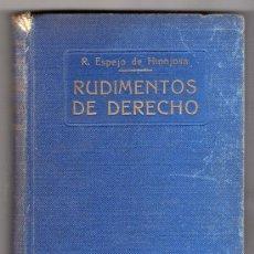 Libros antiguos: RUDIMIENTOS DE DERECHO POR RICARDO ESPEJO DE HINOJOSA. IMPRENTA CLARASO 20ª. BARCELONA 1933. Lote 15270976