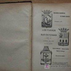 Libros antiguos: LOS FUEROS Y SUS DEFENSAS. TOMO III. CORTES DE 1876. VOLUMEN PRIMERO.. Lote 16310589