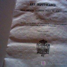 Libros antiguos: LEY HIPOTECARIA, REGLAMENTO GENERAL PARA SU EJECUCION (1861). Lote 17211645