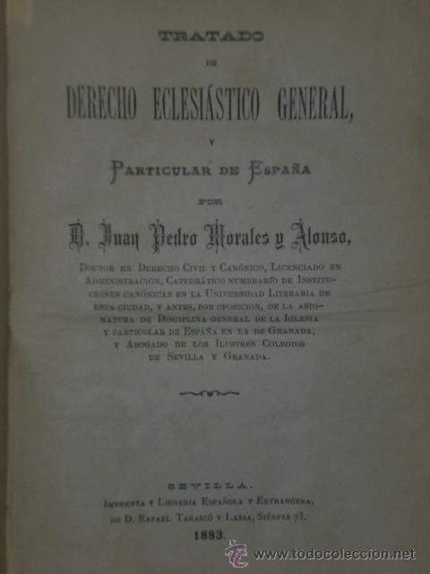 Libros antiguos: Tratado de derecho eclesiástico general y particular de España. (Tomo 3 de la obra .-Libro III.) - Foto 2 - 20989234