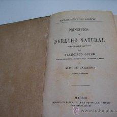 Libros antiguos: PRINCIPIOS DE DERECHO NATURAL - GINER Y CALDERÓN - CA. 1872 - MADRID - ENVÍO GRATIS. Lote 17735648