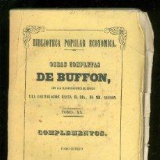 Libros antiguos: OBRAS COMPLETAS DE BUFFON. COMPLEMENTOS. TOMO XX. TOMO QUINTO. 1848.. Lote 17927165