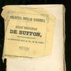 Libros antiguos: OBRAS COMPLETAS DE BUFFON. HISTORIA NATURAL DE LOS CETACEOS Y LOS PECES. TOMO XXXII.TOMO SESTO.1849.. Lote 17927198