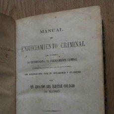 Libros antiguos: MANUAL DE ENJUICIAMIENTO CRIMINAL QUE CONTIENE LA LEY PROVISIONAL DE ENJUICIAMIENTO CRIMINAL Y .... Lote 18345214