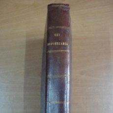 Libros antiguos: LEY HIPOTECARIA. REFORMADA Y REGLAMENTO GENERAL. PARA SU EJECUCIÓN. EDICIÓN OFICIAL. MADRID 1870. Lote 25629663
