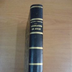 Libros antiguos: LEGISLACIÓN DE AGUAS. AURELIO BENTABÓL Y URETA Y PABLO MARTÍNEZ PARDO. MADRID 1879.. Lote 25629666