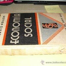 Libros antiguos: 1933 ECONOMIA SOCIAL FALLON. Lote 26020416