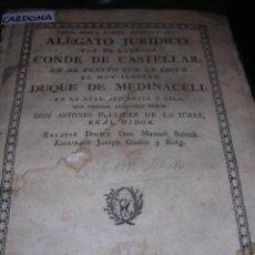 Libros antiguos: PLEYTO -MARSA -ALEGATO JURIDICO POR EL EGREGIO CONDE DE CASTELAR EN PLEYTO DUQUE DE MEDINACELI. Lote 18705218