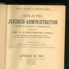 Libros antiguos: BOLETIN JURIDICO ADMINISTRATIVO. DON MARCELO MARTINEZ ALCUBILLA. APENDICE DE 1909.. Lote 19689005