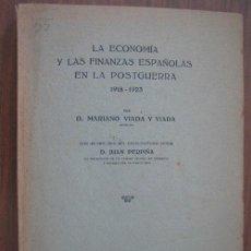 Libros antiguos: LA ECONOMÍA Y LAS FINANZAS ESPAÑOLAS EN LA POSTGUERRA 1918-1923. VIADA Y VIADA, MARIANO. Lote 20053530