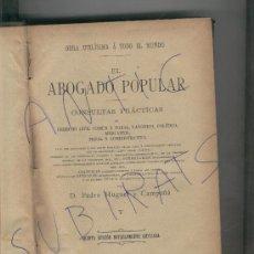 Libros antiguos: DERECHO.EL ABOGADO POPULAR. PEDRO HUGUET Y CAMPAÑA. V. . Lote 20063778