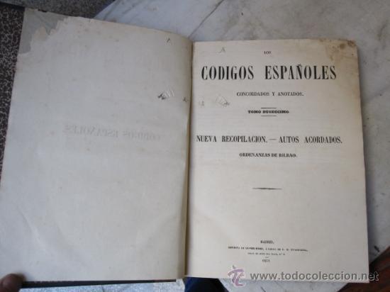 Libros antiguos: LOS CÓDIGOS ESPAÑOLES CONCORDADOS Y ANOTADOS. TOMO XII -EDI LA PUBLICIDAD MADRID 1851 CORREOS 2.9€ - Foto 2 - 20201346