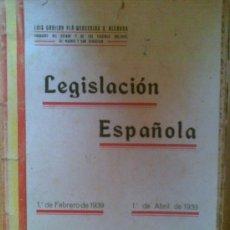 Libros antiguos: LIBRO LEGISLACION ESPAÑOLA AÑO 1939 1ª PARTE .148 PAGINAS.GUERRA CIVIL,INTERESANTE. Lote 20671266