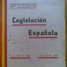 Libros antiguos: LIBRO LEGISLACION ESPAÑOLA AÑO 1939 2ª PARTE .272 PAGINAS.GUERRA CIVIL,INTERESANTE. Lote 25130163