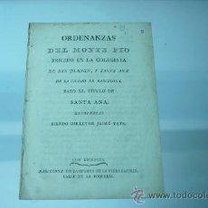 Libros antiguos: ORDENANZAS DEL MONTE PIO ERIGIDO EN LA COLEGIATA DE SAN JOACHIN Y SANTA ANA DE BARCELONA. Lote 21999626