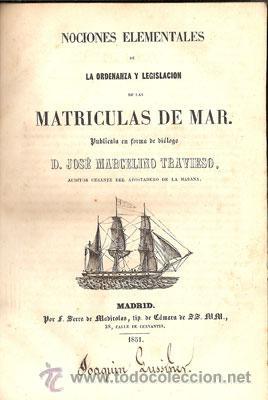 Libros antiguos: NOCIONES ELEMENTALES MATRÍCULAS DE MAR – Año 1851 - Foto 2 - 27016814