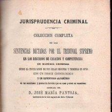Libros antiguos: JURISPRUDENCIA CRIMINAL. SENTENCIAS DICTADAS POR EL TRIBUNAL SUPREMO. TOMO XIV. 1877.. Lote 23588064
