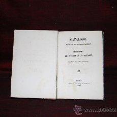 Libros antiguos: 0237- CATALOGO DEL CONGRESO DE LOS DIPUTADOS. IMP DE M. ROJAS 1847.. Lote 24309577