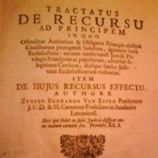 Libros antiguos: TRACTATUS DE RECURSU. ZEGERO BERNARDOVAN ESPEN LOVANII 1725. Lote 27529171