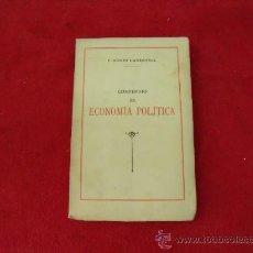 Libros antiguos: COMPENDIO DE ECONOMÍA POLÍTICA DE F. GÓMEZ CARBONELL, CATEDRÁTICO DE INDUSTRIALES 1939. L.24364. Lote 27325967