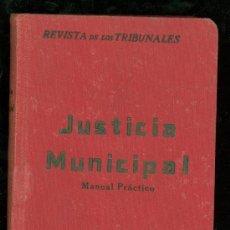 Libros antiguos: JUSTICIA MUNICIPAL. MODELOS PRACTICOS. REVISTA DE LOS TRIBUNALES.. Lote 26230863