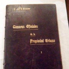 Libros antiguos: DOS TOMOS CÁMARAS OFICIALES DE LA PROPIEDAD URBANA 1915 TOMO I 1917 TOMO II. Lote 26375487