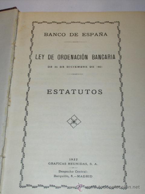 LEY DE ORDENACION BANCARIA . ESTATUTOS BANCO DE ESPAÑA- 1922 (Libros Antiguos, Raros y Curiosos - Ciencias, Manuales y Oficios - Derecho, Economía y Comercio)