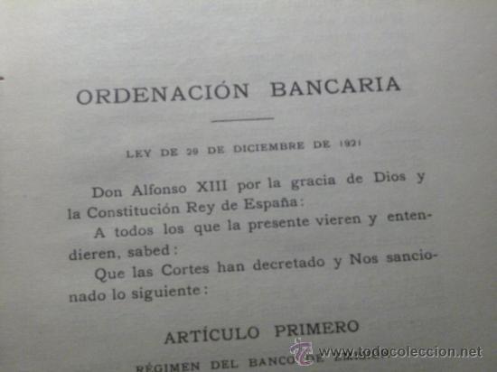Libros antiguos: LEY DE ORDENACION BANCARIA . ESTATUTOS BANCO DE ESPAÑA- 1922 - Foto 2 - 26493852