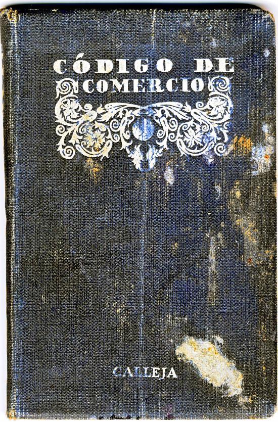 CODIGO DE COMERCIO DE 1885.-REVISADO Y EDITADO POR SATURNINO CALLEJA EN 1925 (Libros Antiguos, Raros y Curiosos - Ciencias, Manuales y Oficios - Derecho, Economía y Comercio)