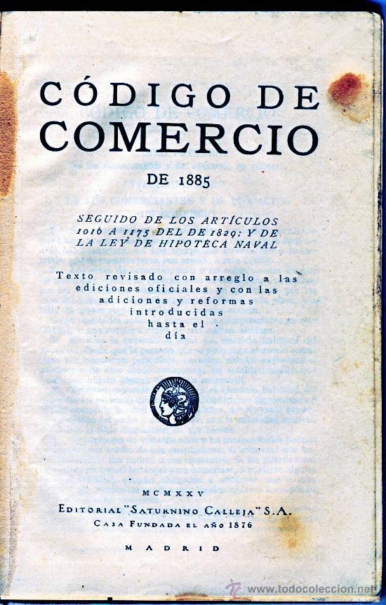 Libros antiguos: CODIGO DE COMERCIO DE 1885.-REVISADO Y EDITADO POR SATURNINO CALLEJA EN 1925 - Foto 2 - 26927983