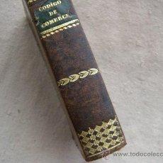 Libros antiguos: ANTIGUO LIBRO CÓDIGO DE COMERCIO Y LEY DE ENJUICIAMIENTO. AÑO 1841. Lote 27160382