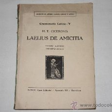 Libros antiguos: 1959- 'LAELIUS DE AMICITIA' CRESTOMATÍA LATINA V POR TULLIO CICERONIS. TEXTO LATINO NOTAS CRITICAS. Lote 27306739