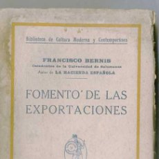 Libros antiguos: F. BERNIS : FOMENTO DE LAS EXPORTACIONES (1920). Lote 27658911